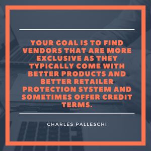 Your goal is to find vendors
